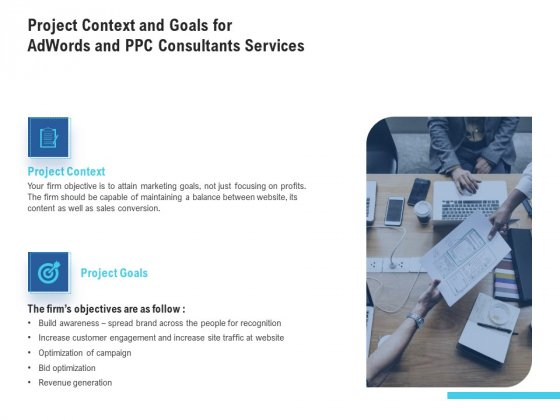 Project Context And Goals For Adwords And PPC Consultants Services Inspiration PDF