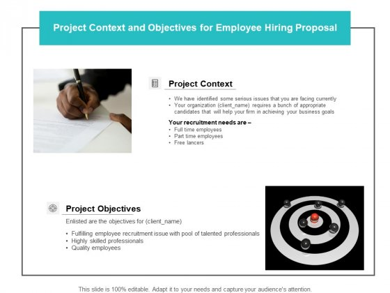 Project Context And Objectives For Employee Hiring Proposal Ppt PowerPoint Presentation Portfolio Good