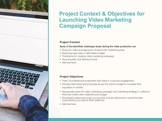Project Context And Objectives For Launching Video Marketing Campaign Proposal Ppt Pictures Graphics PDF
