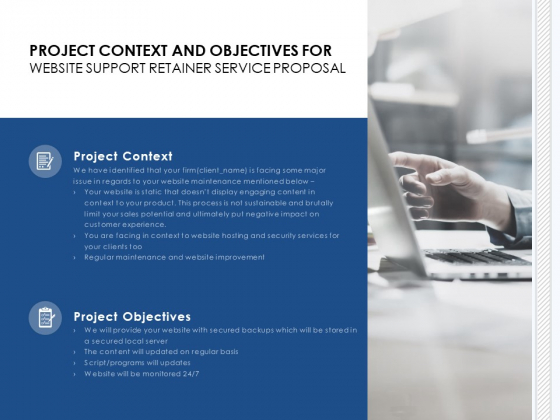 Project Context And Objectives For Website Support Retainer Service Proposal Ppt PowerPoint Presentation Infographics Files