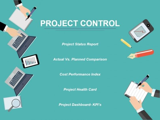 Project Control Ppt PowerPoint Presentation Ideas Graphics Template