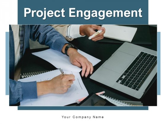 Project Engagement Process Dashboard Ppt PowerPoint Presentation Complete Deck