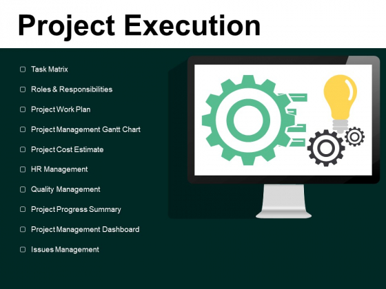 Project Execution Task Matrix Ppt PowerPoint Presentation Infographic Template Slides