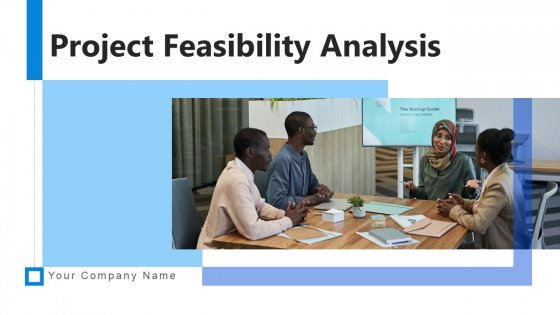 Project Feasibility Analysis Implementation Strategy Ppt PowerPoint Presentation Complete Deck With Slides
