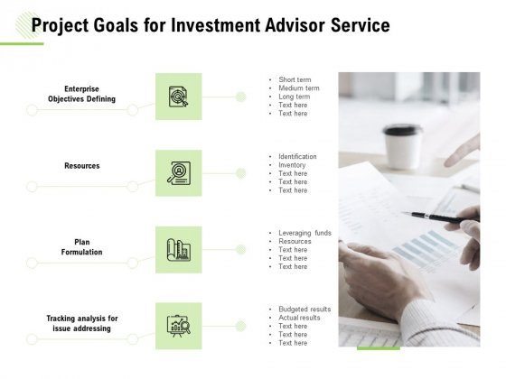 Project Goals For Investment Advisor Service Ppt Inspiration Format Ideas PDF