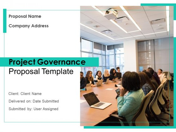 Project Governance Proposal Template Ppt PowerPoint Presentation Complete Deck With Slides