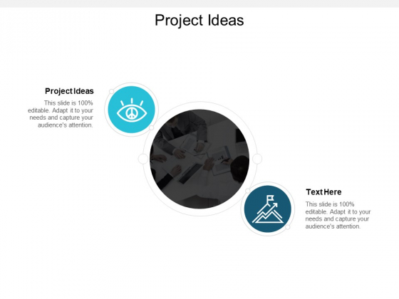 Project Ideas Ppt PowerPoint Presentation Gallery Slides Cpb