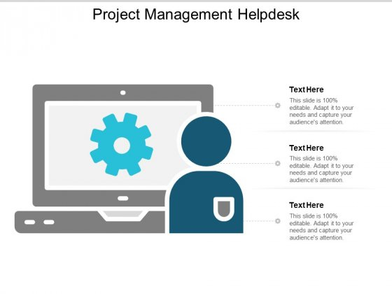 Project Management Helpdesk Ppt PowerPoint Presentation Model Graphics Download