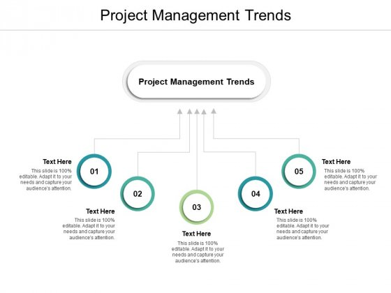 Project Management Trends Ppt PowerPoint Presentation Summary Topics Cpb