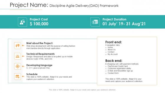 Project Name Discipline Agile Delivery DAD Framework Ppt Outline Icons PDF