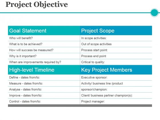 Project Objective Template 1 Ppt PowerPoint Presentation Show Graphics Pictures