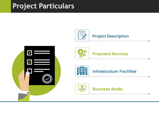 Project Particulars Ppt PowerPoint Presentation File Show