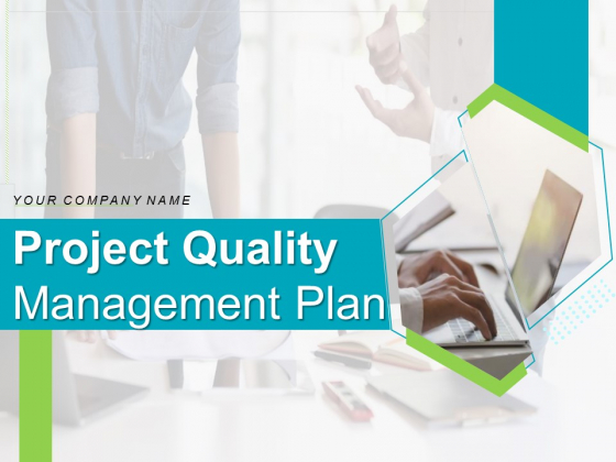 Project_Quality_Management_Plan_Ppt_PowerPoint_Presentation_Complete_Deck_With_Slides_Slide_1