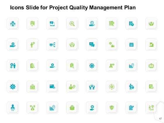 Project_Quality_Management_Plan_Ppt_PowerPoint_Presentation_Complete_Deck_With_Slides_Slide_47