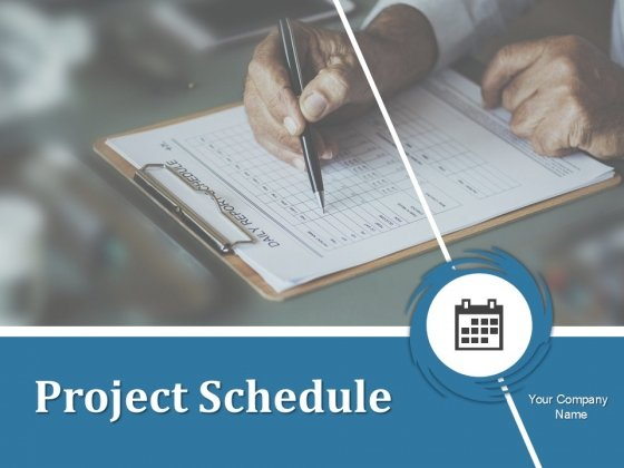 Project Schedule Ppt PowerPoint Presentation Complete Deck With Slides