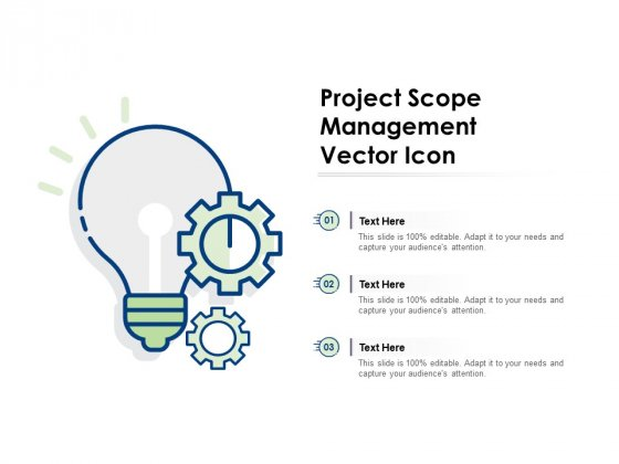 Project Scope Management Vector Icon Ppt PowerPoint Presentation Portfolio Graphics Download