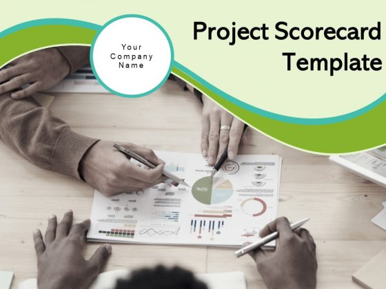 Project Scorecard Template Business Strategy Productivity Ppt PowerPoint Presentation Complete Deck