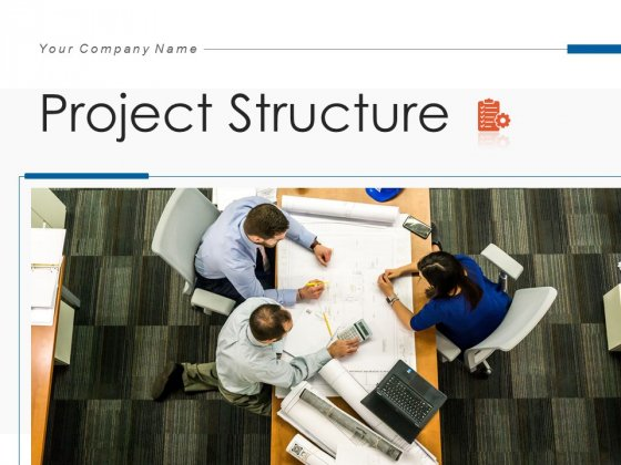 Project Structure Business Project Ppt PowerPoint Presentation Complete Deck