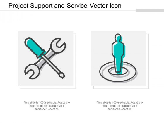 Project Support And Service Vector Icon Ppt Powerpoint Presentation Ideas Background Images