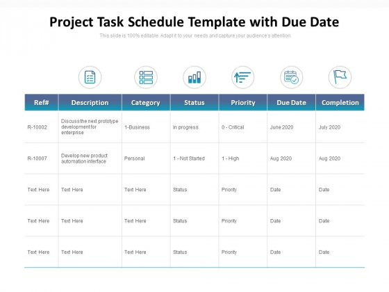 Project Task Schedule Template With Due Date Ppt PowerPoint Presentation Infographic Template Example Topics