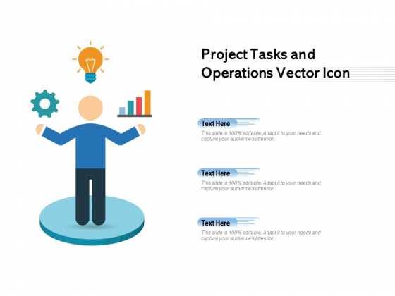 Project Tasks And Operations Vector Icon Ppt PowerPoint Presentation Summary Slides PDF