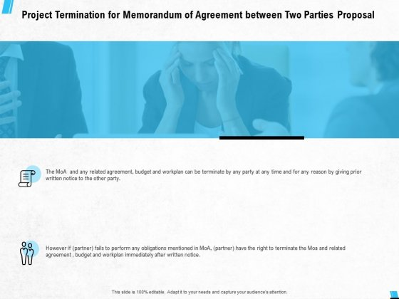 Project Termination For Memorandum Of Agreement Between Two Parties Proposal Ppt PowerPoint Presentation File Format