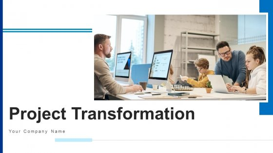 Project Transformation Training Plan Ppt PowerPoint Presentation Complete Deck With Slides