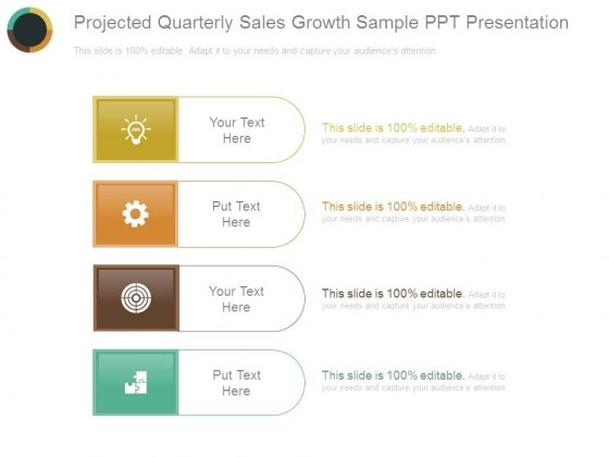 Projected Quarterly Sales Growth Sample Ppt Presentation