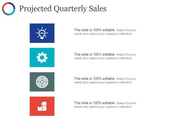 Projected Quarterly Sales Template Ppt PowerPoint Presentation Icon Example Topics
