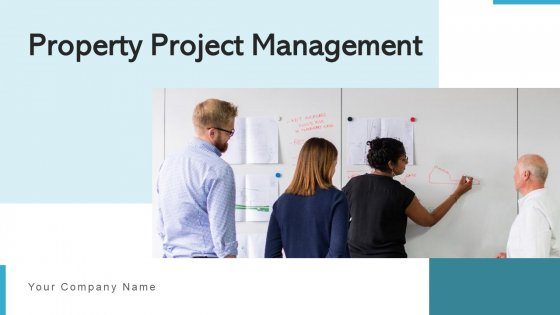 Property Project Management Development Ppt PowerPoint Presentation Complete Deck With Slides