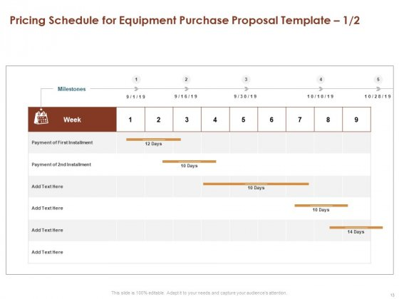 Proposal_For_Purchasing_New_Equipment_Ppt_PowerPoint_Presentation_Complete_Deck_With_Slides_Slide_13