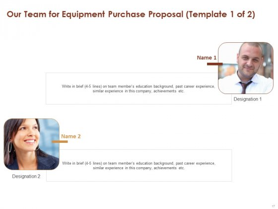 Proposal_For_Purchasing_New_Equipment_Ppt_PowerPoint_Presentation_Complete_Deck_With_Slides_Slide_17