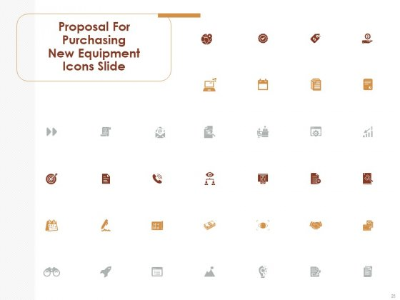 Proposal_For_Purchasing_New_Equipment_Ppt_PowerPoint_Presentation_Complete_Deck_With_Slides_Slide_25