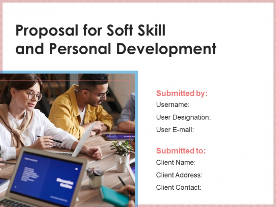 Proposal_For_Soft_Skill_And_Personal_Development_Ppt_PowerPoint_Presentation_Complete_Deck_With_Slides_Slide_1