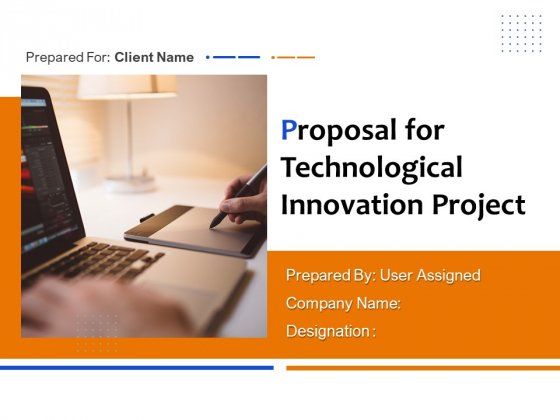 Proposal For Technological Innovation Project Ppt PowerPoint Presentation Complete Deck With Slides