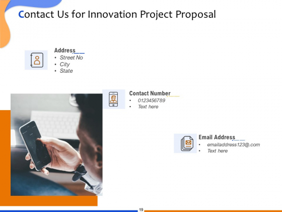 Proposal_For_Technological_Innovation_Project_Ppt_PowerPoint_Presentation_Complete_Deck_With_Slides_Slide_19