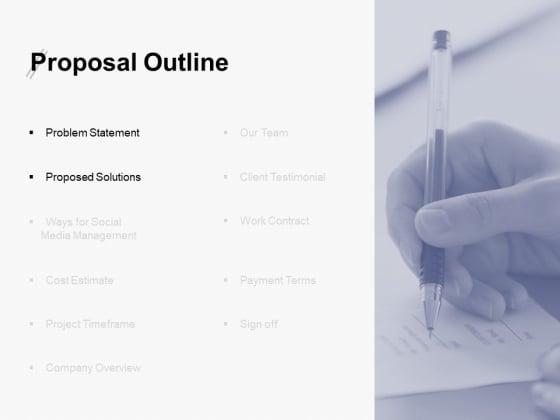 Proposal Outline Slide Problem Statement Ppt PowerPoint Presentation Ideas Slide Download