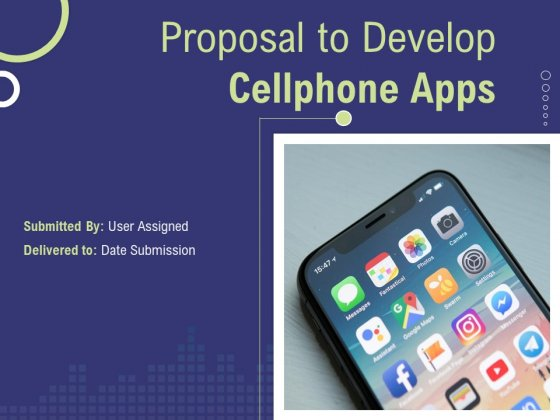 Proposal_To_Develop_Cellphone_Apps_Ppt_PowerPoint_Presentation_Complete_Deck_With_Slides_Slide_1