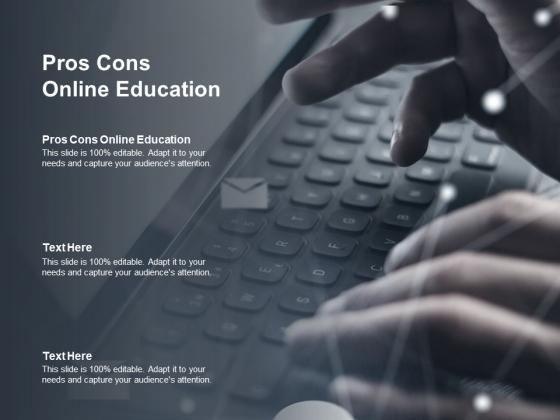 Pros Cons Online Education Ppt PowerPoint Presentation Portfolio Vector Cpb Pdf
