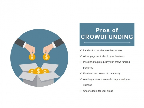 Pros Of Crowdfunding Ppt PowerPoint Presentation Infographic Template Inspiration