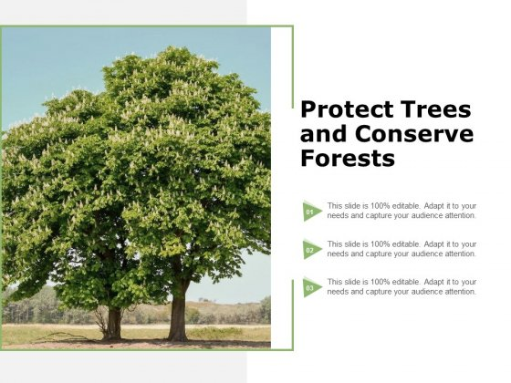 Protect Trees And Conserve Forests Ppt PowerPoint Presentation Model Design Ideas