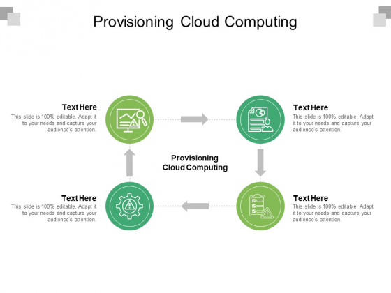 Provisioning Cloud Computing Ppt PowerPoint Presentation Show Brochure Cpb Pdf