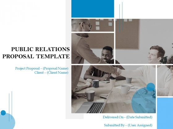 Public Relations Proposal Template Ppt PowerPoint Presentation Complete Deck With Slides
