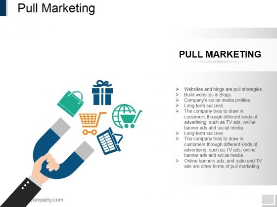 Pull Marketing Template 1 Ppt PowerPoint Presentation Ideas Layouts