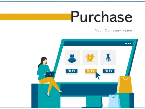 Purchase Customer Products Ppt PowerPoint Presentation Complete Deck