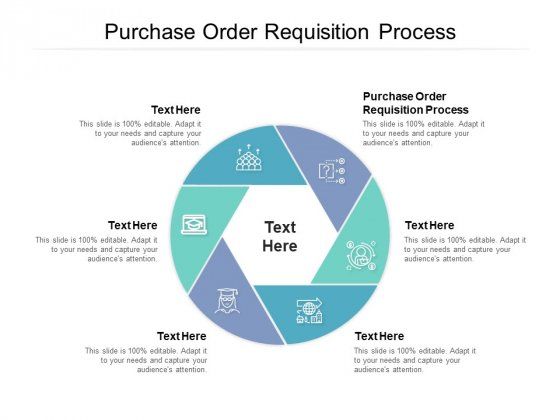 Purchase Order Requisition Process Ppt PowerPoint Presentation Outline Clipart Images Cpb