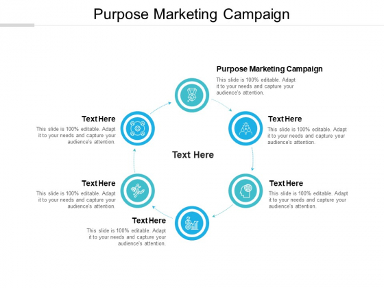 Purpose Marketing Campaign Ppt PowerPoint Presentation Outline Summary Cpb