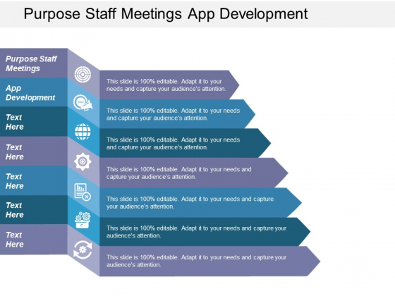 Purpose Staff Meetings App Development Ppt PowerPoint Presentation Inspiration Example Topics