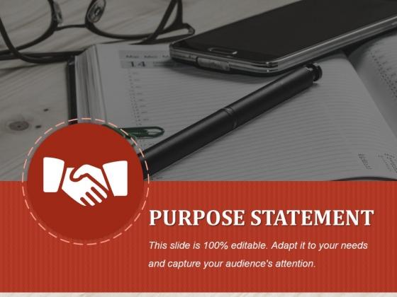 Purpose Statement Ppt PowerPoint Presentation Ideas Topics