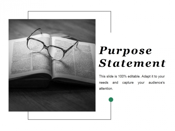 Purpose Statement Ppt PowerPoint Presentation Pictures Clipart